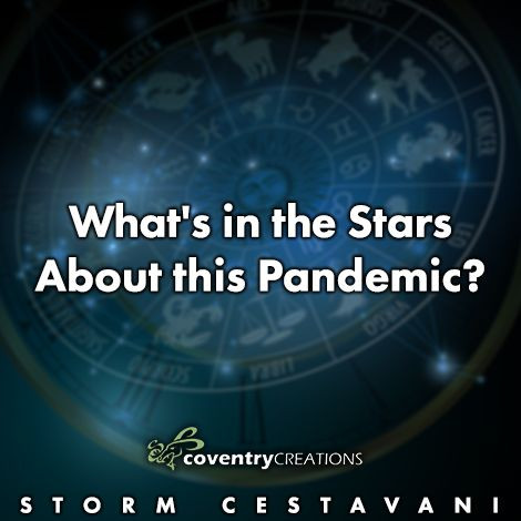 What's in the stars about this pandemic