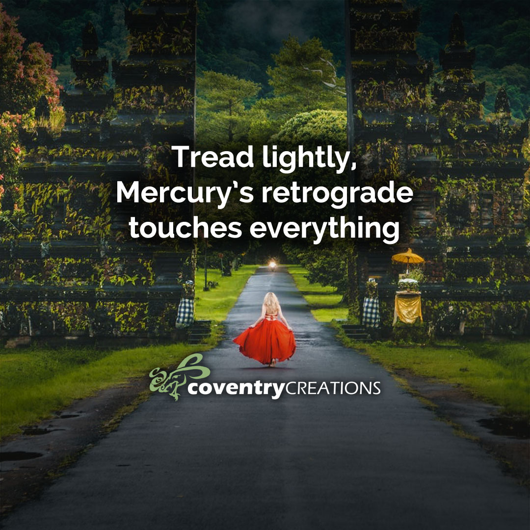 Tread lightly Mercury Rx touches everything March Magic Astro